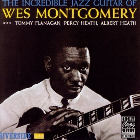 wes montgomeryincredible jazz guitar